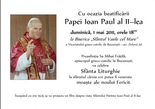 Anunţ: Liturghie de mulţumire cu ocazia beatificării Papei Ioan Paul al II-lea